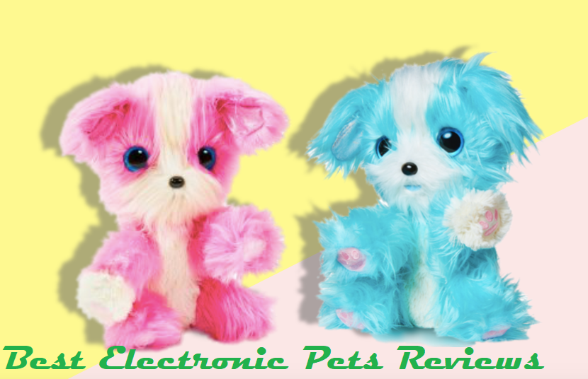 Best Electronic Pets Reviews 2019