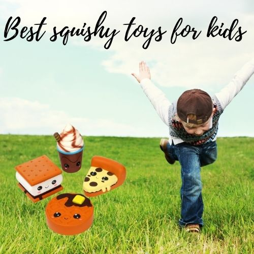 Best squishy toys for kids